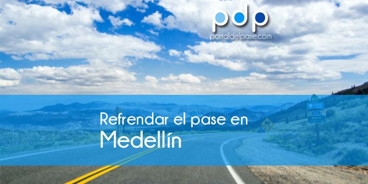 refrendar el pase en Medellín