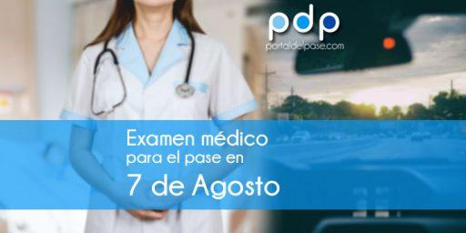 examen medico para el pase en 7 De Agosto