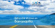 refrendar el pase en Barranquilla