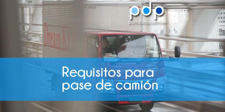 requisitos para el pase de camion