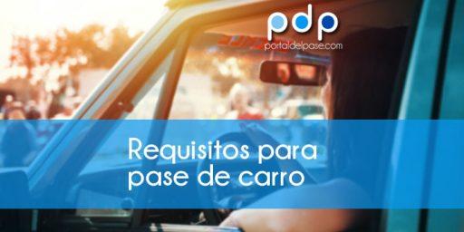 requisitos para el pase de carro